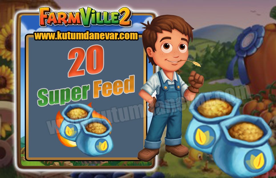 Farmville 2 free 20 super feed gifts for the 3rd time in 14 July 2019 Sunday