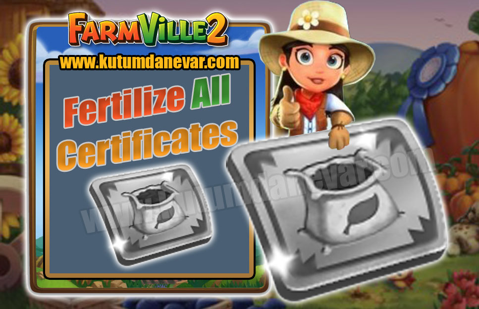 Farmville 2 free fertilize all certificate gifts