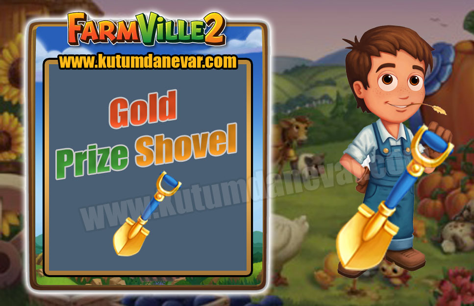 Farmville 2 free gold prize shovel gifts for the 1st time in 19 May 2019 Sunday